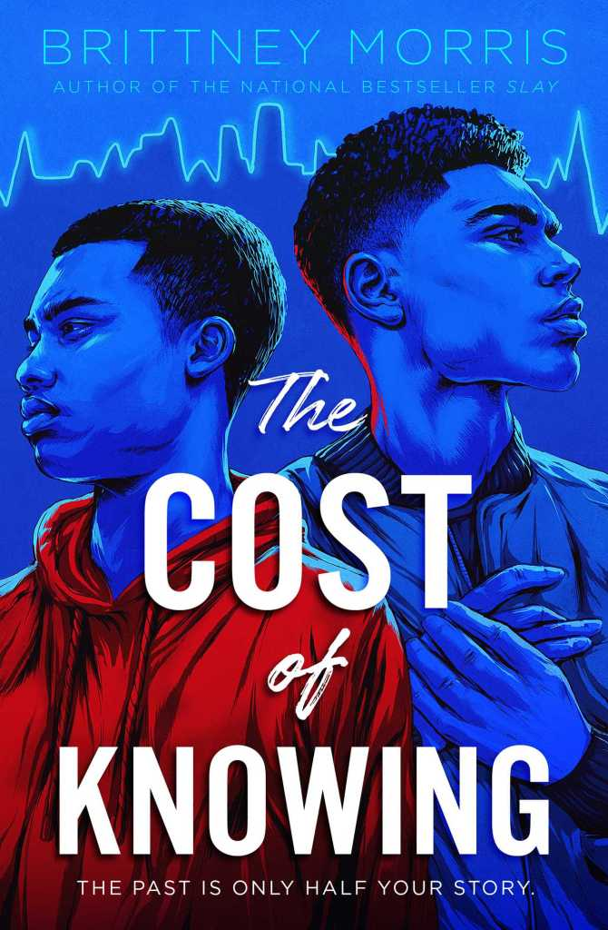 The Cost of Knowing by Brittney Morris book cover
