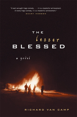 The Lesser Blessed by Richard Van Camp book cover