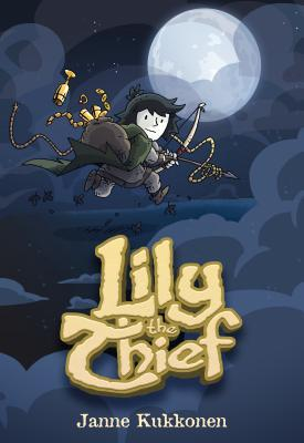 Lily the Thief by Janne Kukonen
