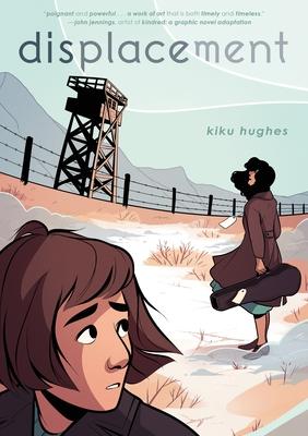 Displacement by Kiku Hughes